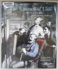 Essence of Line French Drawings Ingres Degas by Kimberly Schenck / 1st Ed / 2005
