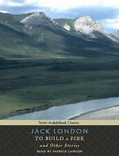 To Build a Fire and Other Stories (Tantor Audio & eBook Classics) by Jack London