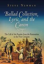 Ballad Collection, Lyric, and the Canon: The Call of the Popular from the Restor