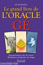 Le Grand Livre De L'oracle Ge - Gerard Barbier