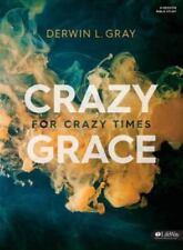 Crazy Grace for Crazy Times (Bible Study Book) (TP) Gra