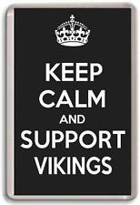 KEEP CALM AND SUPPORT VIKINGS WIDNES VIKINGS RUGBY LEAGUE TEAM Fridge Magnet