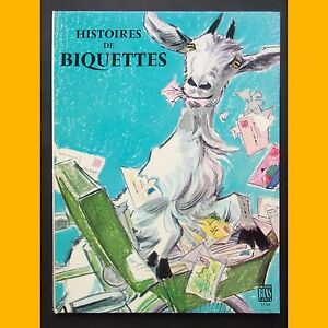 Premières Belles Lectures HISTOIRES DE BIQUETTES F. Huc Maurice Paulin 1968
