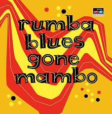 Rumba Blues Gone Mambo 2CD plus bonus CD