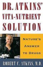Dr. Atkins' Vita-Nutrient Solution Robert C. Atkins Hardcover