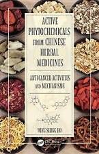 Active Phytochemicals From Chinese  BOOKH NEW