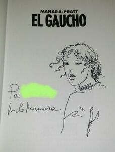 EL GAUCHO MILO MANARA Hugo Pratt ARTWORK SKETCH SIGNATURE AUTOGRAPH RARE COMIC