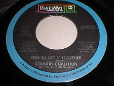 Country Coalition: Time To Get It Together / How Do I Love You 45