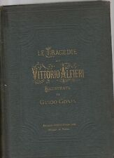 tragedie di vittorio alfieri illustrate da guido gorin - 1870 editore sonzogno -