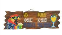 VIBRANT HANDCARVED WOOD SIGN MEN NO SHIRT NO SERVICE WOMEN NO SHIRT FREE DRINKS
