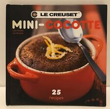 Le Creuset Mini Cocotte 25 Recipes Cookbook Hardcover