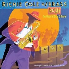 Cole, Richie, Kush: Music of Dizzy Gillespie, Excellent