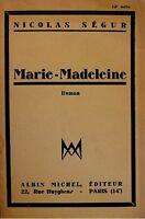 ++NICOLAS SEGUR marie-madeleine 1931 ALBIN MICHEL roman RARE++