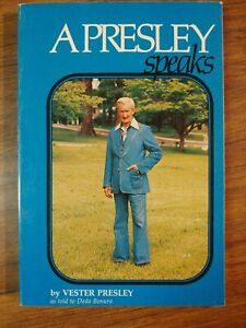 A PRESLEY SPEAKS by VESTER PRESLEY Softcover book - Signed by Vester Presley