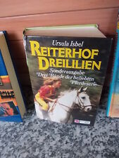 Reiterhof Dreililien, von Ursula Isbel, aus dem Schneiderbuch Verlag