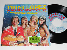 TRINI LOPEZ Sings Greatest Hits 45 NM- Fresca If I Had A Hammer A-me-ri-ca