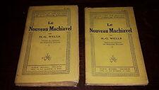 LE NOUVEAU MACHIAVEL - H.-G. Wells 1924 - 2 tomes