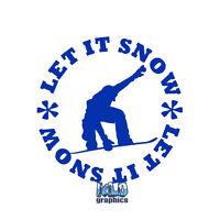 LET IT SNOW SNOWBOARD vinyl sticker decal Car Truck Ski Snowboard Helmet Face