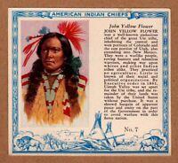 1952 Red Man American Indian Chiefs #7 / John Yellow Flower / Ute / T129