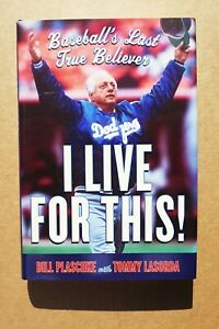 Tommy Lasorda Baseball Dodgers SIGNED AUTOGRAPHED & DATED Book I LIVE FOR THIS!