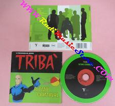 CD TRIBA' Ritmo Criminal 2001 Ita TARGET TAR 502331 2 no lp mc dvd (CS16)
