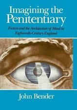 Imagining the Penitentiary: Fiction and the Architecture of Mind in Ei-ExLibrary