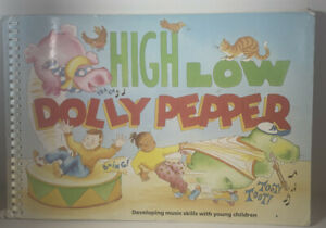 High Low Dolly Pepper: Developing Basic Music Skills with Young Children Vintage