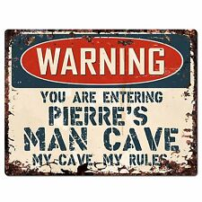 PP3644 WARNING ENTERING PIERRE'S MAN CAVE Chic Sign Home Decor Funny Gift