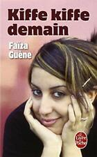 Kiffe Kiffe Demain (Le Livre de Poche) by Guene, Faiza   Mass Market Paperback B