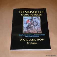 SPANISH MOTORCYCLES by Tom Bailey, a great read! Bultaco Ossa Montesa 250 360