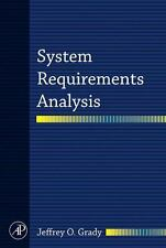 System Requirements Analysis by Jeffrey O. Grady (2006, Hardcover)