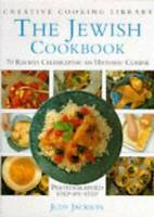 The Jewish Cookbook: 70 Recipes Celebrating an Historic Cuisine (Cre - VERY GOOD