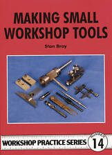 Making Small Workshop Tools by Bray, Stan (Paperback book, 1987)