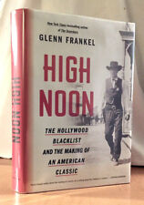 HIGH NOON: Hollywood Blacklist and the Making of an American Classic (FRANKEL)