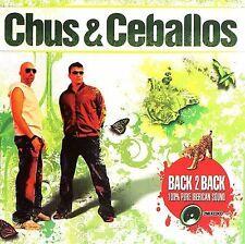 Chus & Ceballos Back 2 Back Double CD
