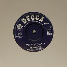 "MIKE PRESTON 'IT'S A SIN TO TELL A LIE' UK 7"" SINGLE"
