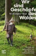 Wir sind Geschöpfe des Waldes Wolf-Dieter Storl