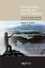 Writing Poetry Through the Eyes of Science: A Teacher's Guide to Scientific Lite