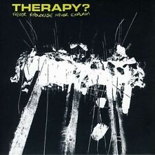 THERAPY? - Never Apologise Never Explain CD
