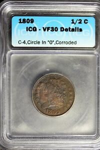 "1809 - ICG VF30 DETAILS C-4,CIRCLE IN ""O"",CORRODED HALF CENT!  #B24342"