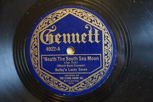 1922  BAILEY'S LUCKY SEVEN  78  'NEATH THE SOUTH SEA MOON  US GENNETT 4922 E-/V+