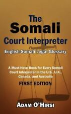 The Somali Court Interpreter: A Must-Have Book for Every Somali Court
