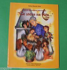 Ce stéva na vota - Natina Mascolo Vaira  - Ed. Fiabe garganiche 1999