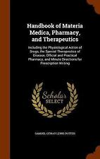 Handbook of Materia Medica, Pharmacy, and Therapeutics: Including the Physiologi