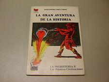LA GRAN AVENTURA DE LA HISTORIA nº 02. LA PREHISTORIA II