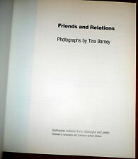 Tina Barney Photography, Friends and Relations 1st Edition 1991