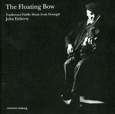 John Doherty - The Floating Bow - Fiddle Music - New CD - Free UK P&P