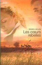 Livre les coeurs rebelles Genell Dellin Harlequin 2009 book