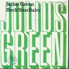 "7"" Julius Green/Rock Your Baby (Remake 1982) Split (D)"