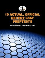10 Actual, Official Recent LSAT PrepTests: Official LSAT PrepTests 41-50 (Cam…